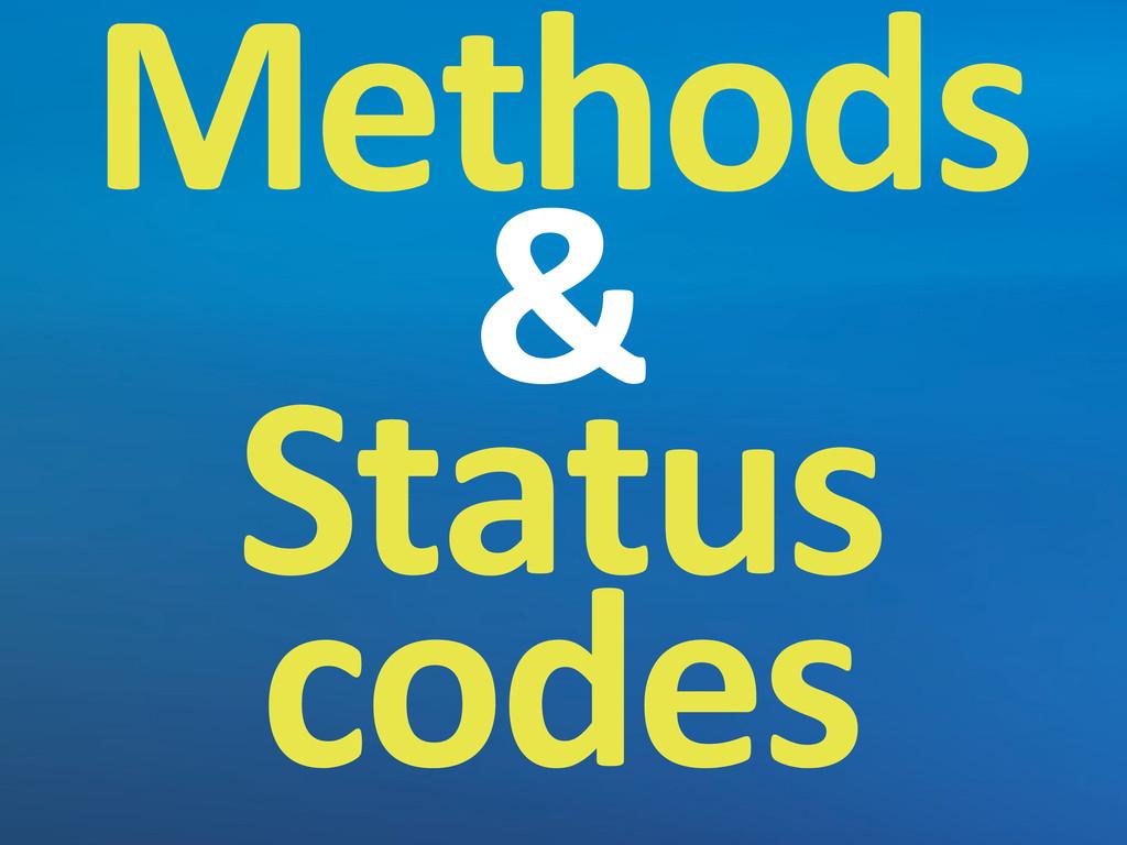 Methods & Status  codes