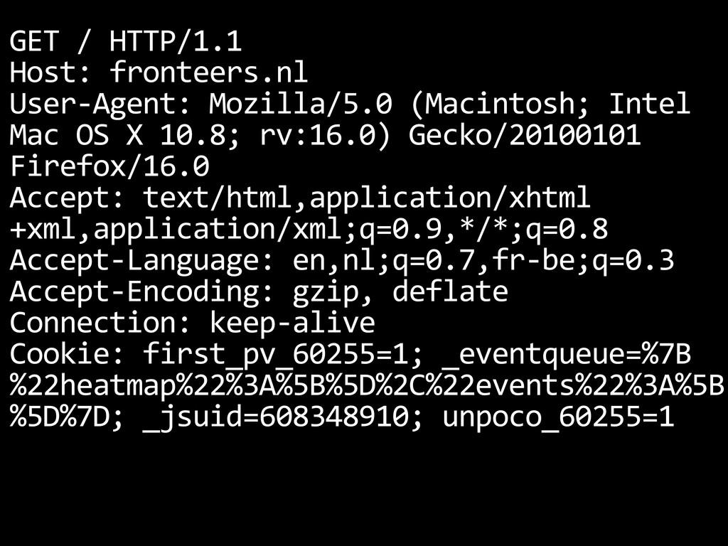 GET / HTTP/1.1 Host: fronteers.nl User...