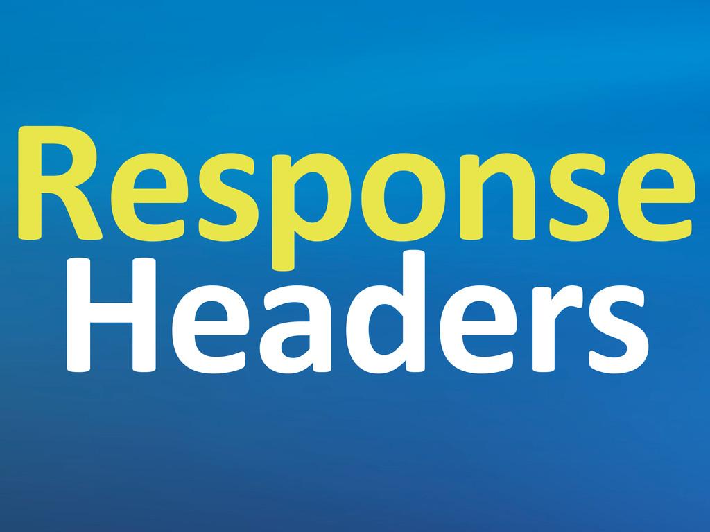 Response Headers