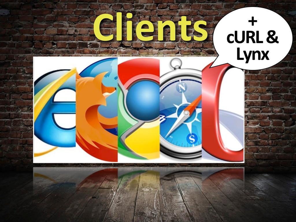 Clients +  cURL &  Lynx