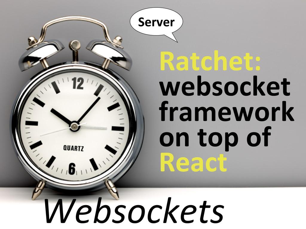 Websockets Server Ratchet:  websocket  fr...