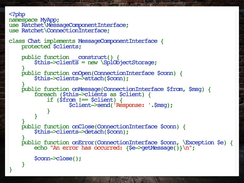 <?php namespace MyApp; use Ratchet\MessageCompo...