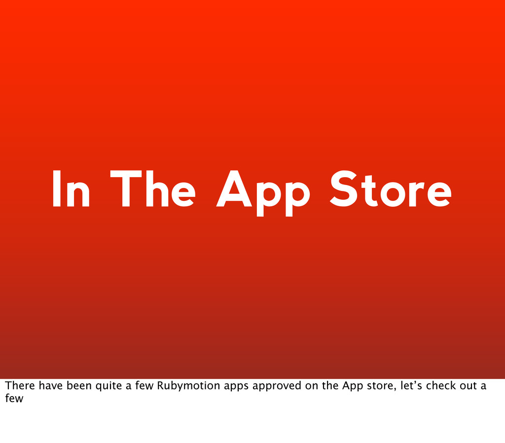 In The App Store There have been quite a few Ru...