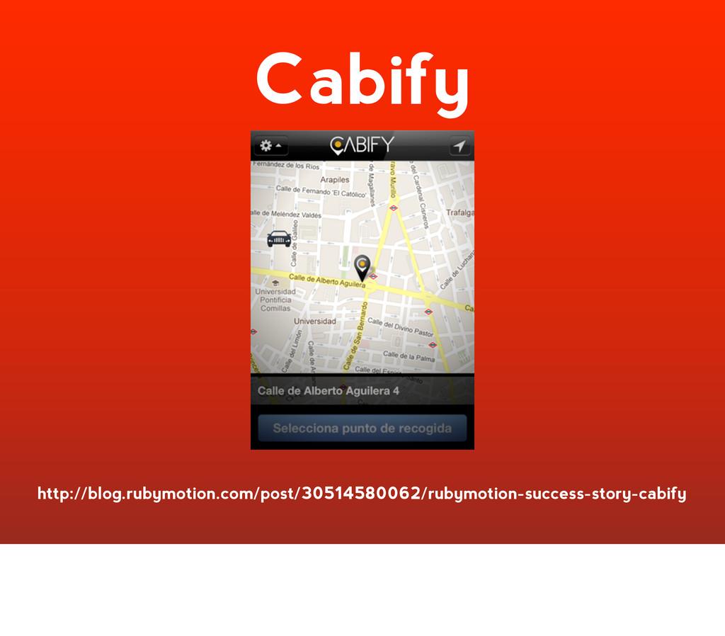 Cabify http://blog.rubymotion.com/post/30514580...