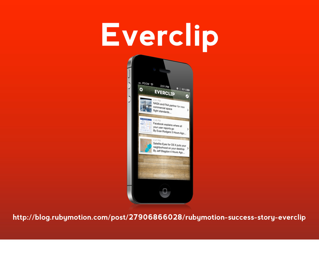 Everclip http://blog.rubymotion.com/post/279068...
