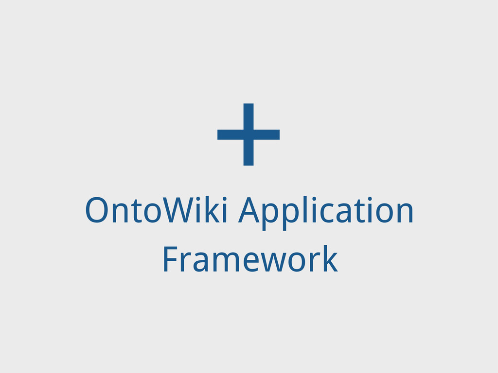 OntoWiki Application Framework +