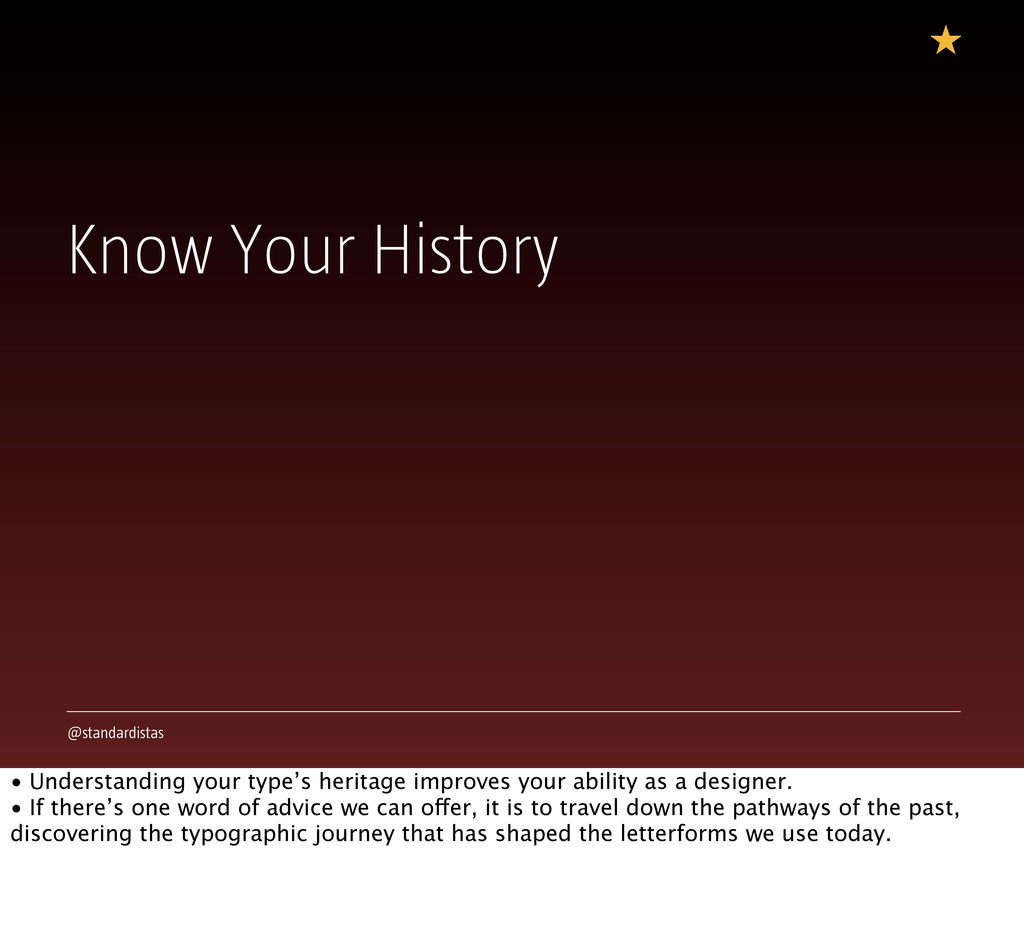@standardistas Know Your History • Understandin...