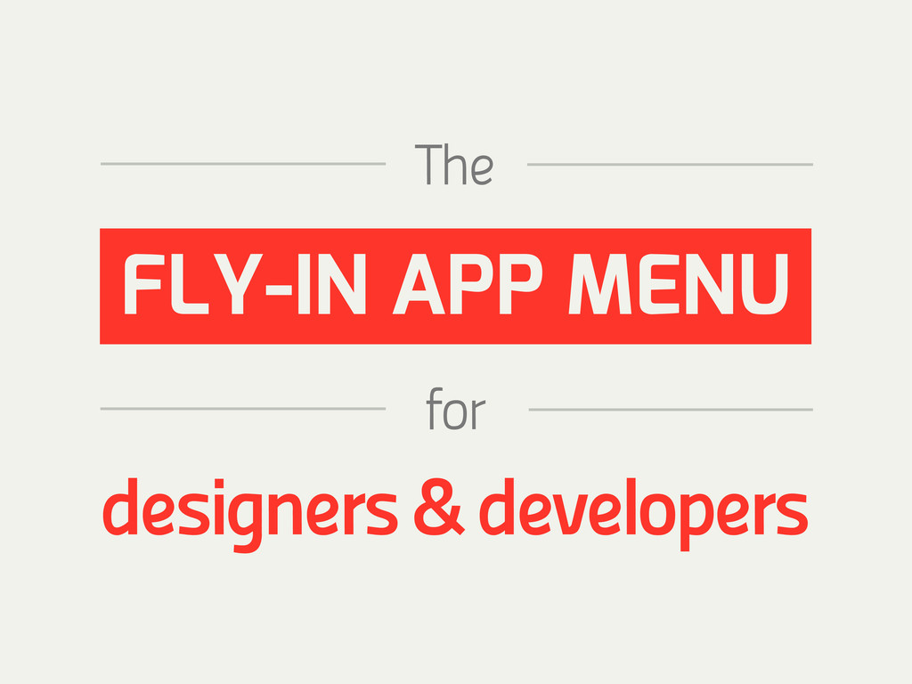 The FLY-IN APP MENU designers & developers for