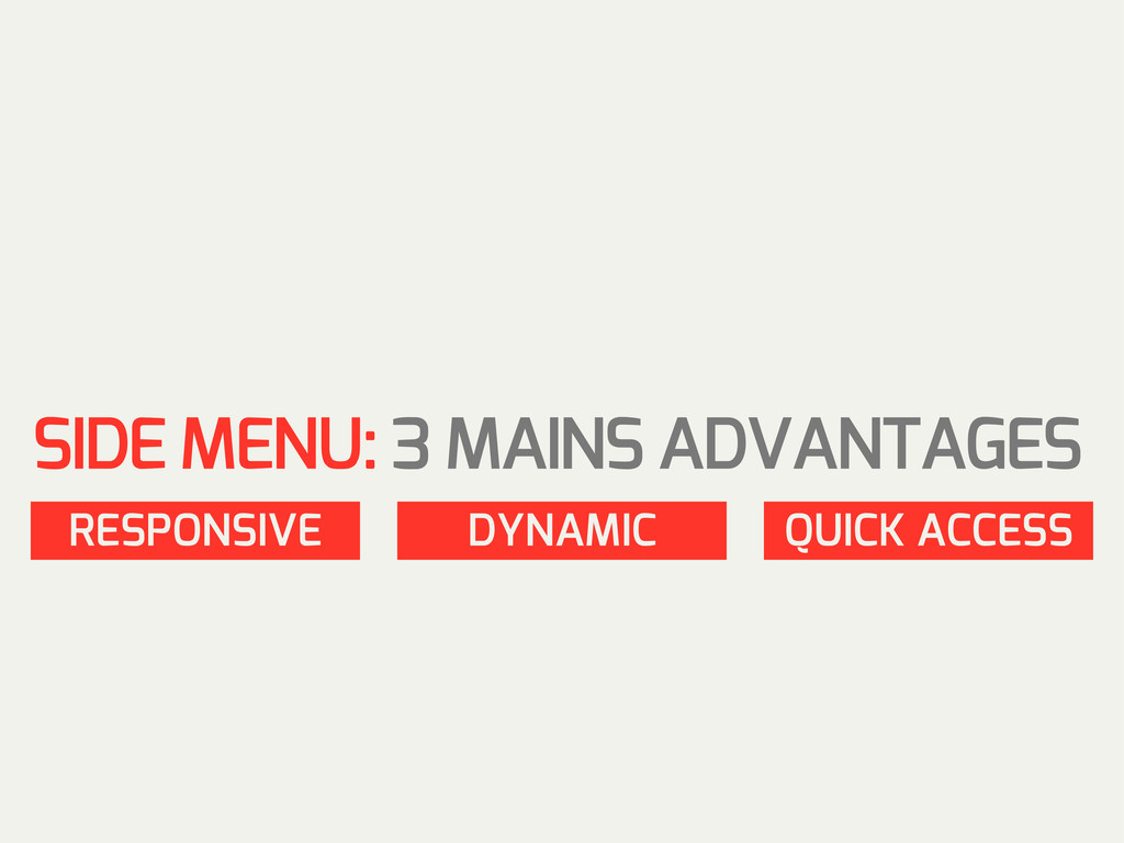 RESPONSIVE DYNAMIC QUICK ACCESS SIDE MENU: 3 MA...