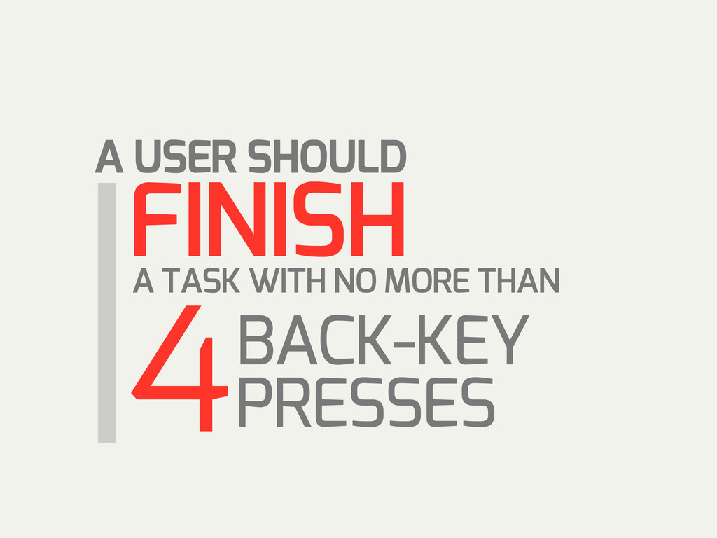 A TASK WITH NO MORE THAN 4 FINISH A USER SHOULD...