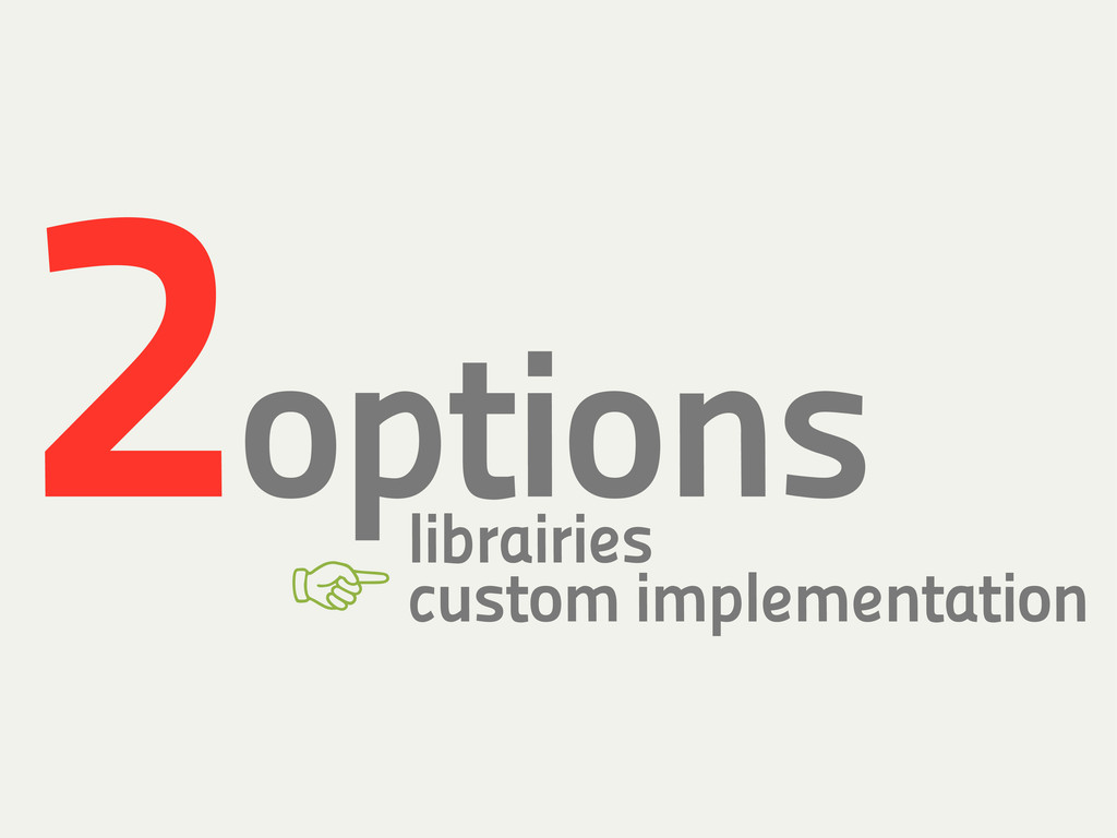2options librairies custom implementation '