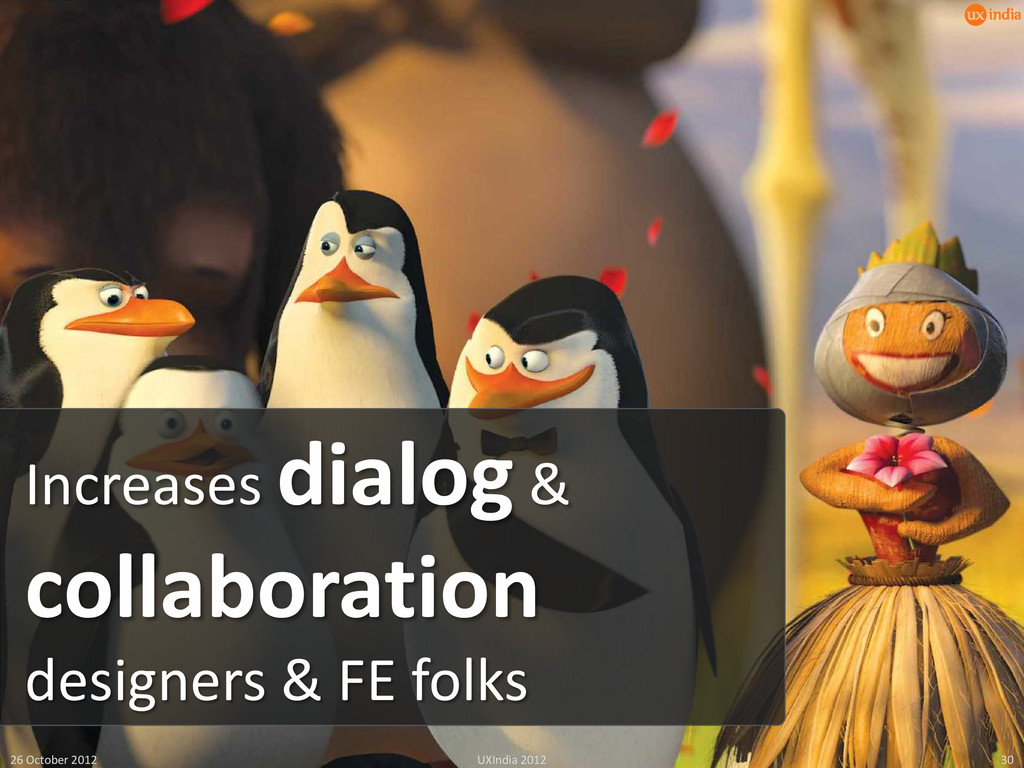 Increases dialog & collaboration designers & FE...