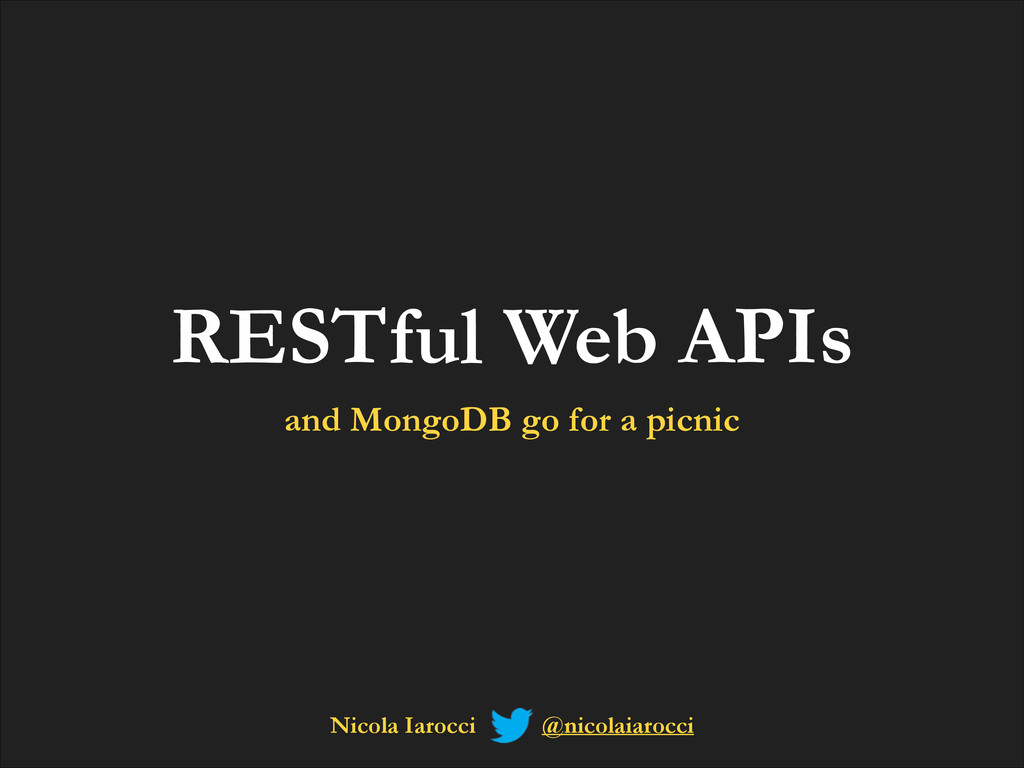 RESTful Web APIs and MongoDB go for a picnic Ni...