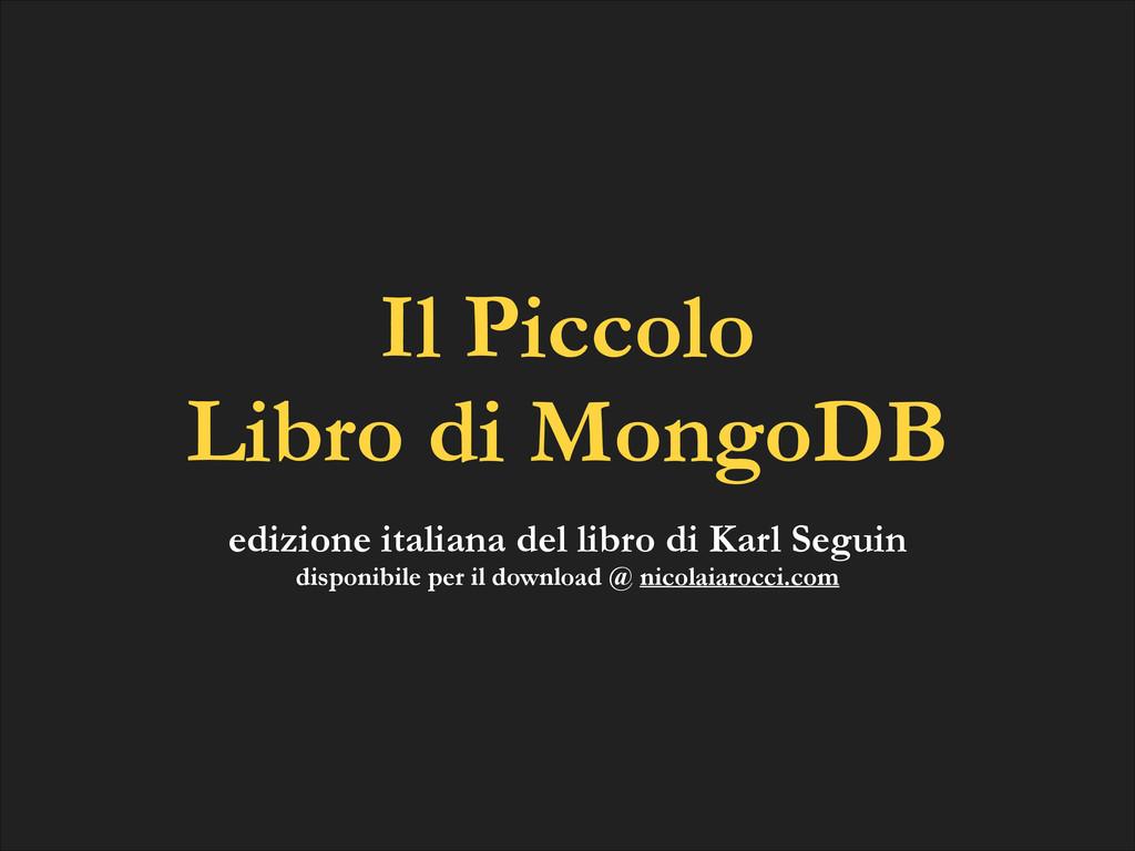 Il Piccolo  Libro di MongoDB edizione italiana...