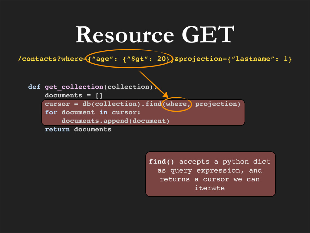 def get_collection(collection):! documents = []...