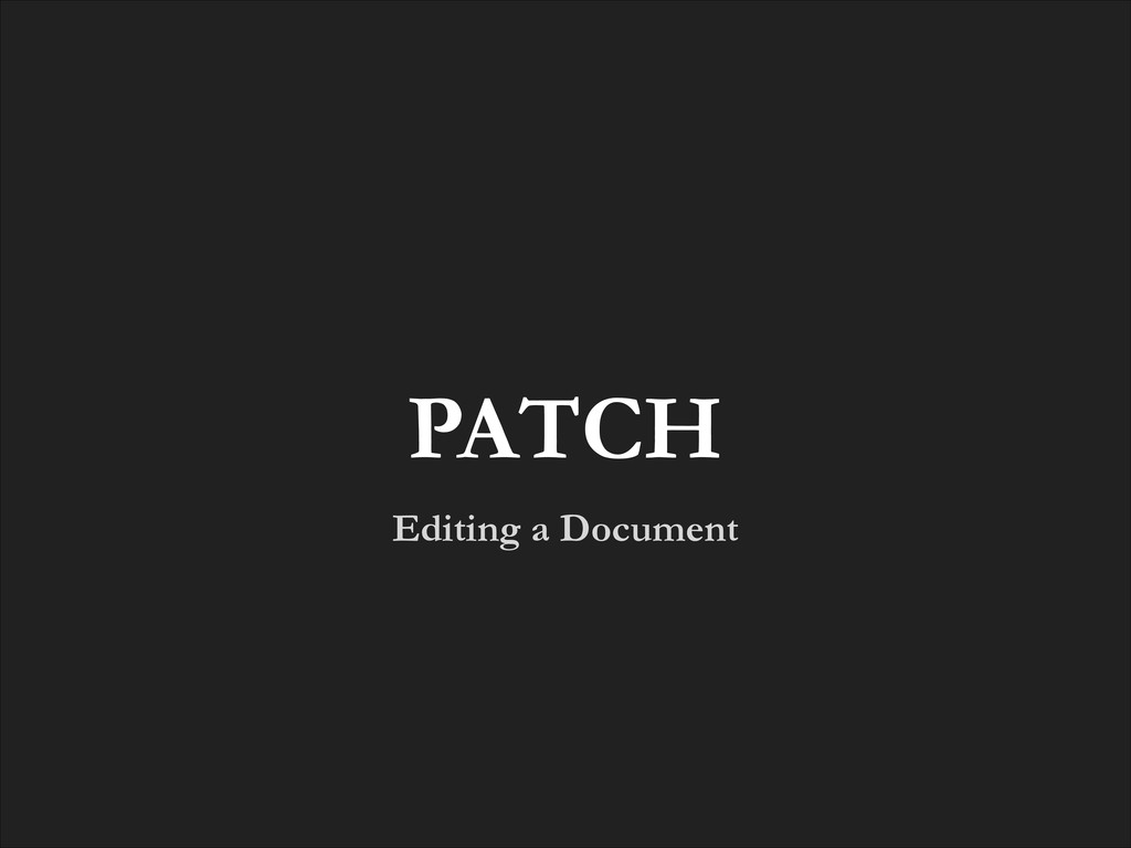 Editing a Document PATCH