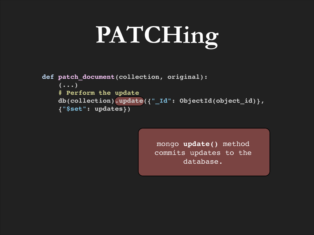 PATCHing mongo update() method commits updates ...