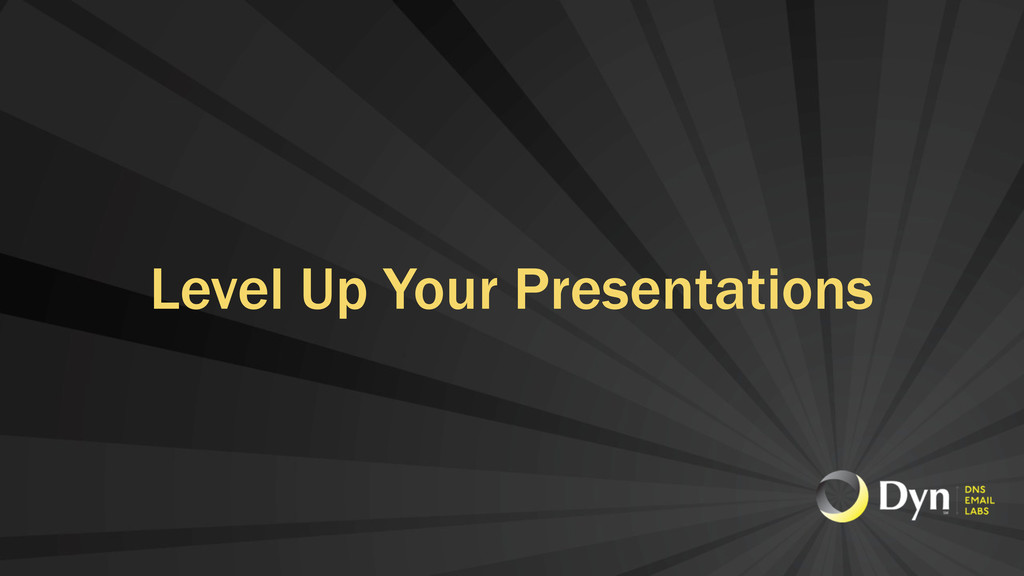 Level Up Your Presentations