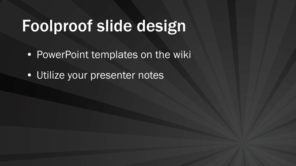 Foolproof slide design • PowerPoint templates o...