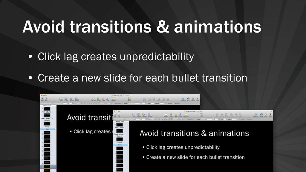 Avoid transitions & animations • Click lag crea...