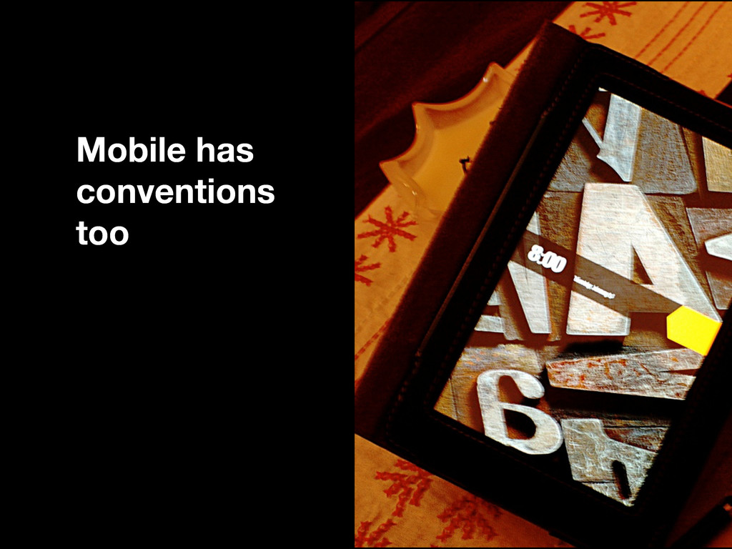 Mobile has conventions too