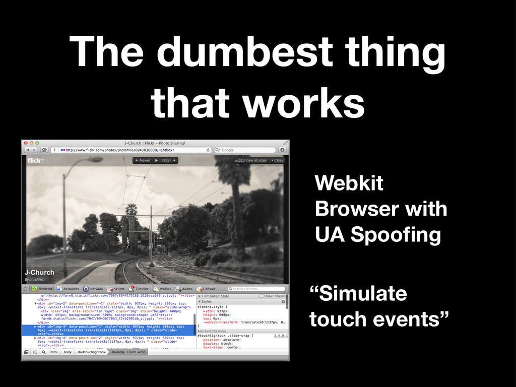 The dumbest thing that works Webkit Browser wit...