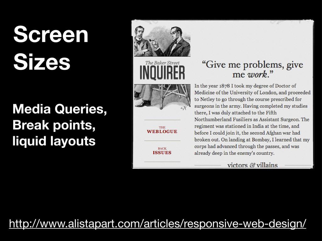 Media Queries, Break points, liquid layouts Scr...