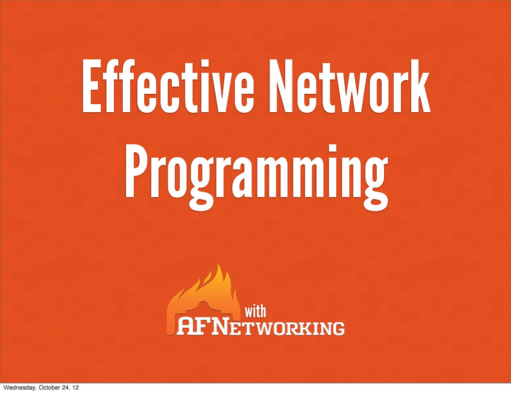 Effective Network Programming with Wednesday, O...