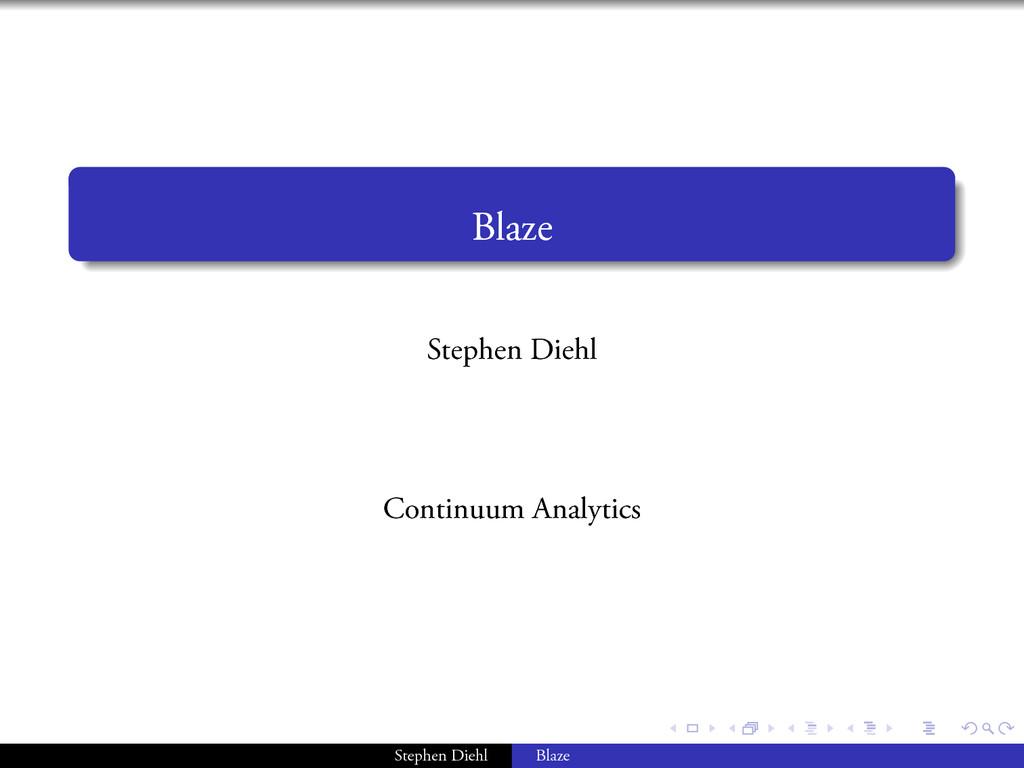 . . . . . . . . . . . . . Blaze Stephen Diehl C...