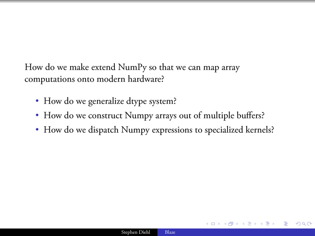 . . . . . . How do we make extend NumPy so that...