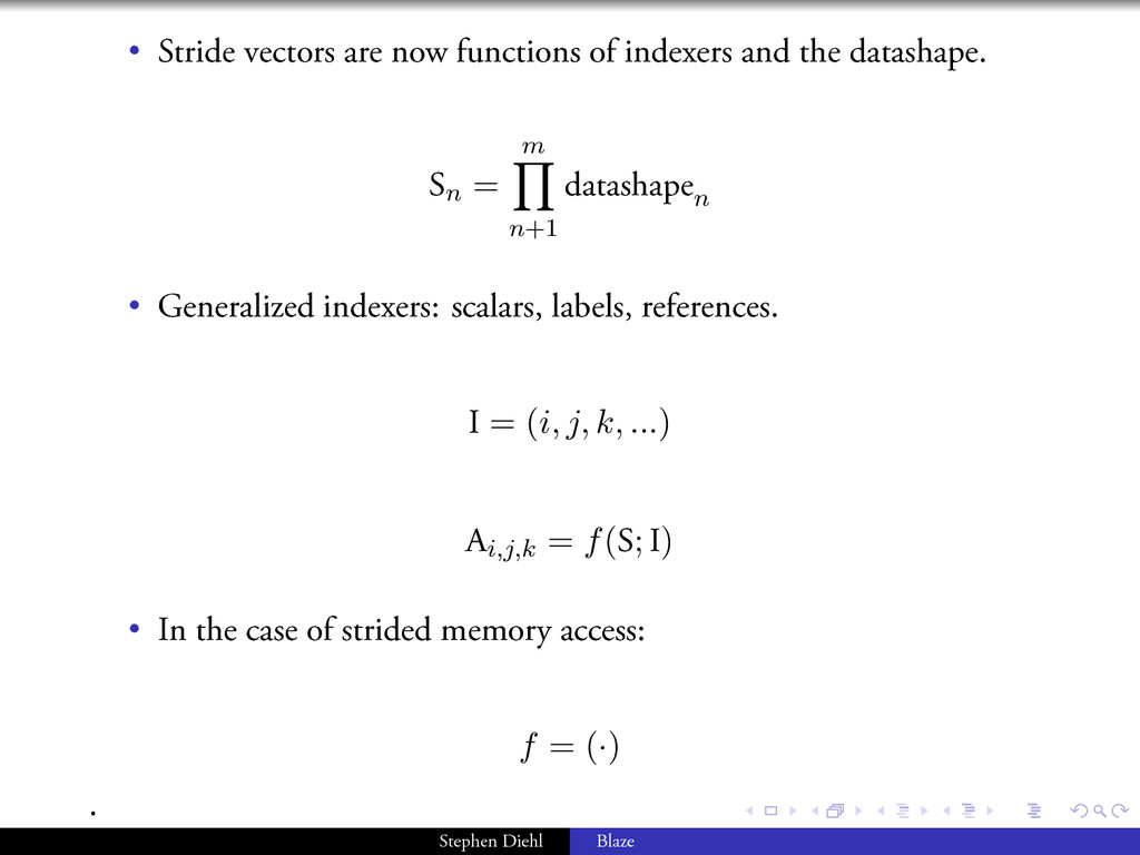 . . . . . . • Stride vectors are now functions ...