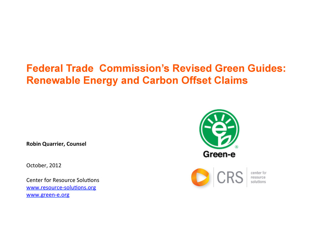 Federal Trade Commission's Revised Green Guides...