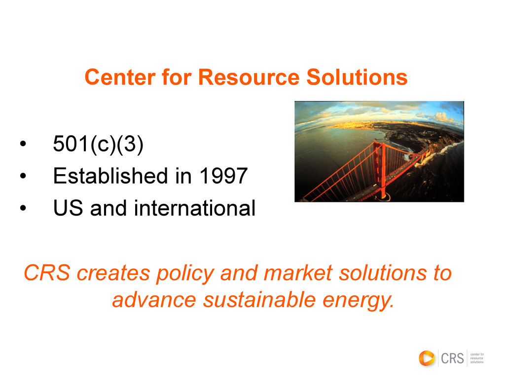 Center for Resource Solutions • 501(c)(3) • E...