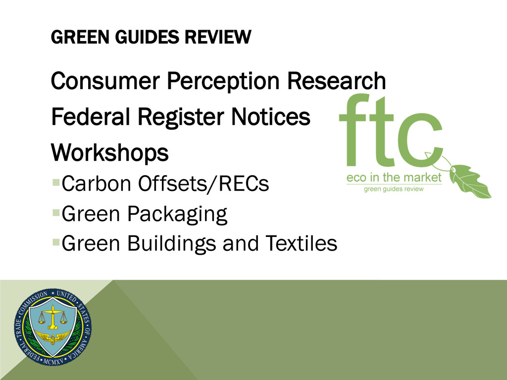 GREEN GUIDES REVIEW Consumer Perception Researc...