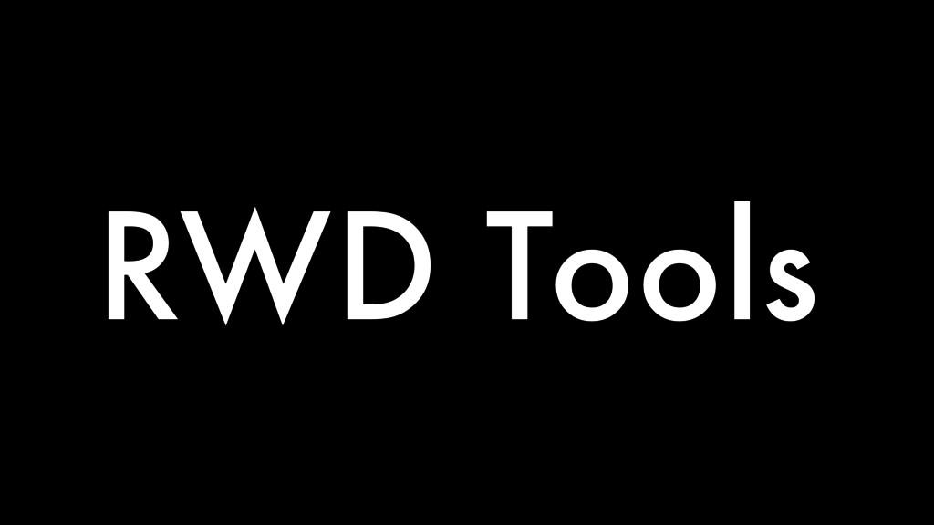 RWD Tools