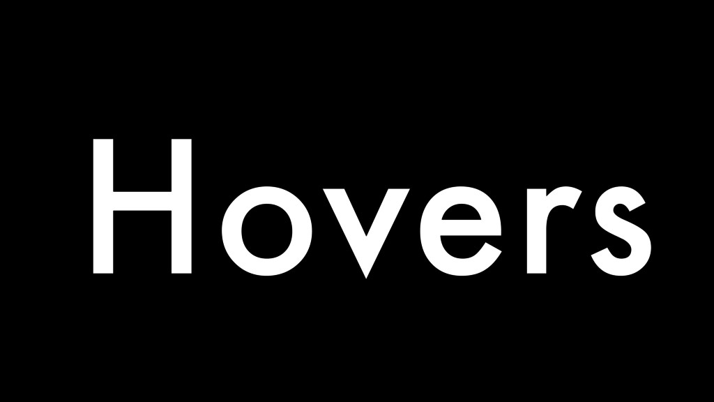 Hovers