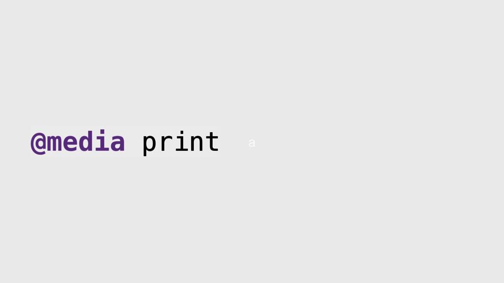 a @media print