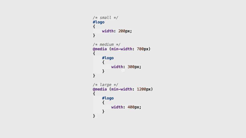a /* small */ #logo { width: 200px; }  /*...