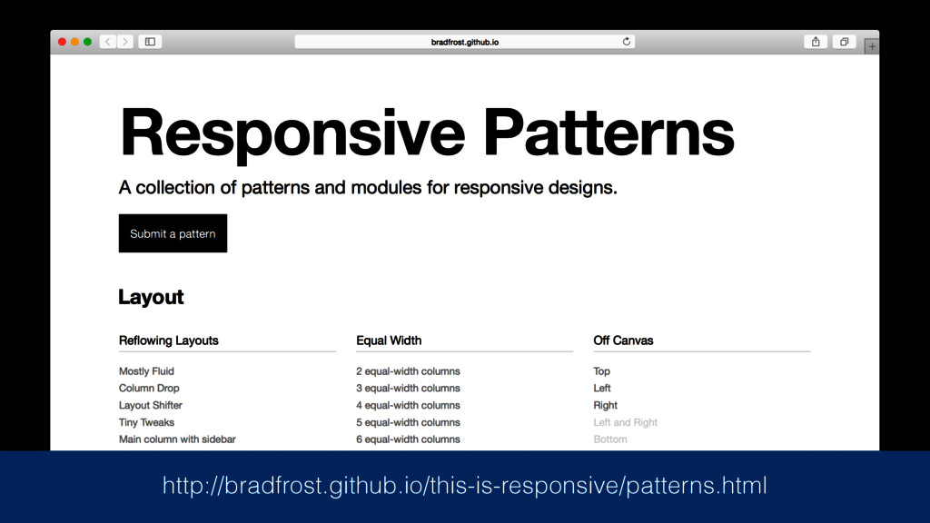http://bradfrost.github.io/this-is-responsive/p...