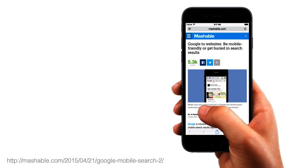 http://mashable.com/2015/04/21/google-mobile-se...