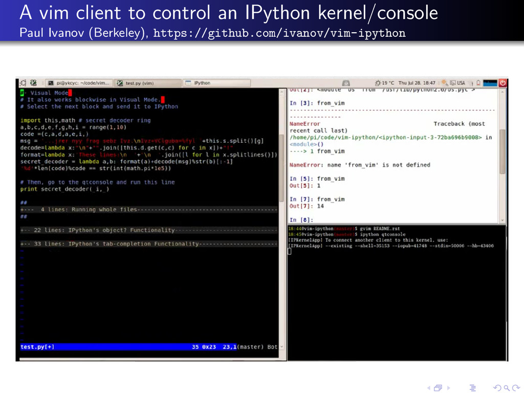 A vim client to control an IPython kernel/conso...