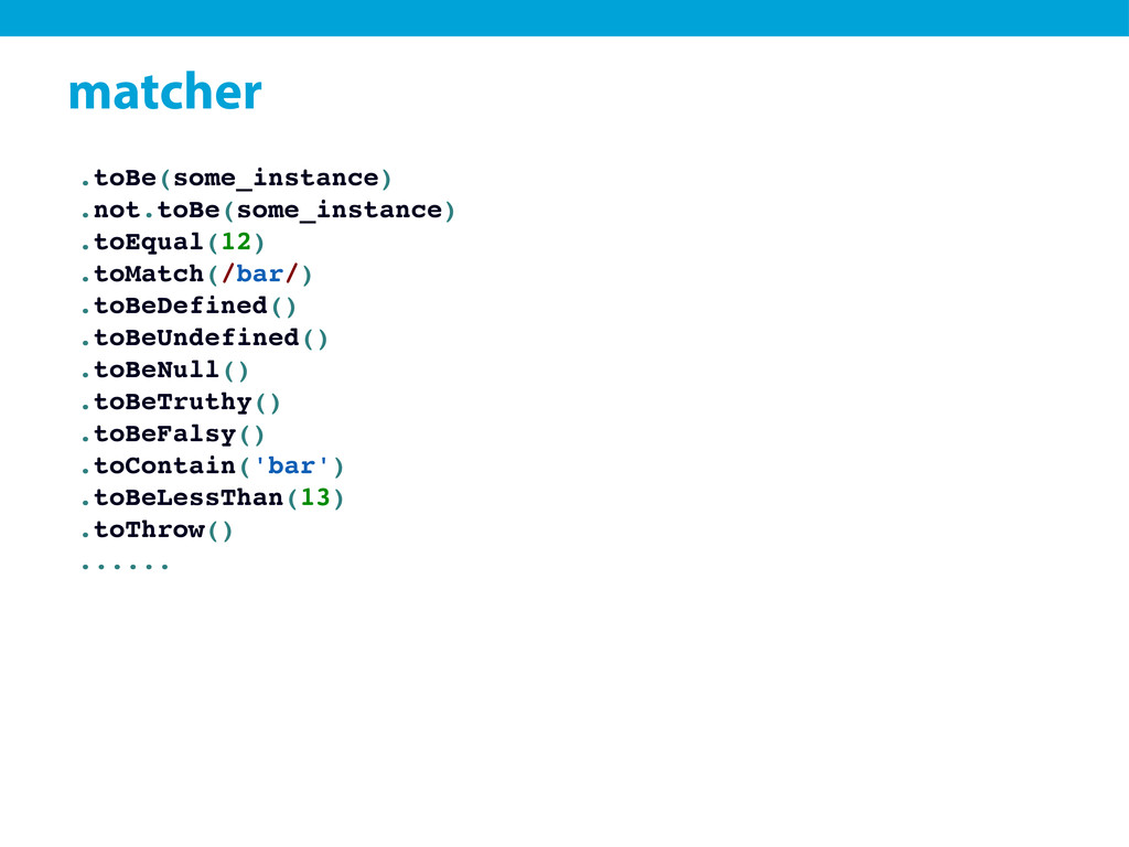 matcher .toBe(some_instance) .not.toBe(some_ins...