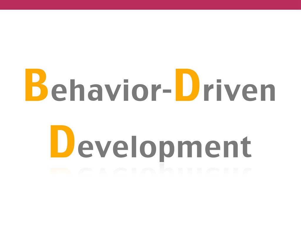 Behavior-Driven Development