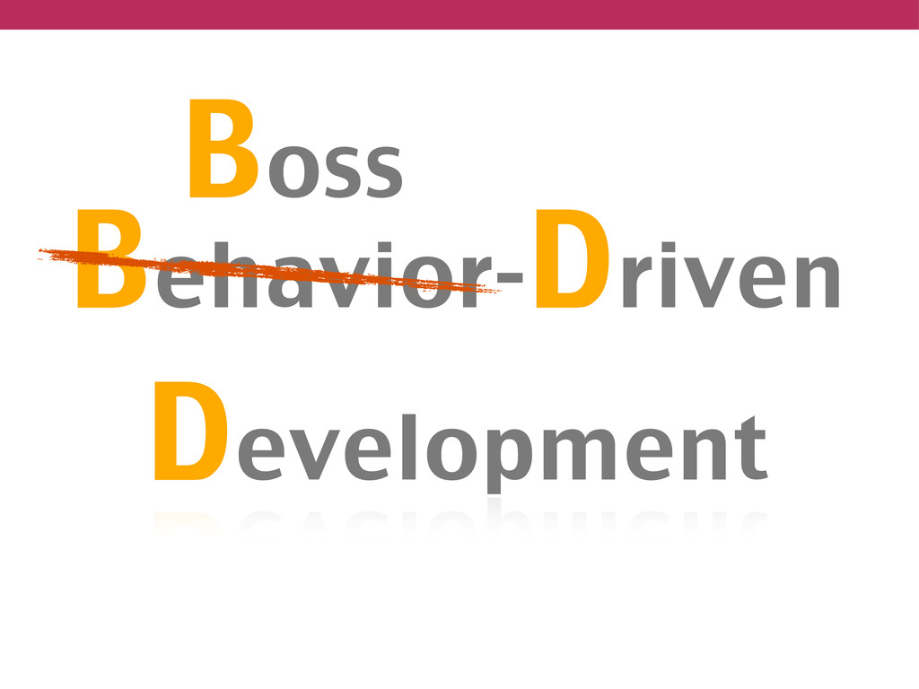 Behavior-Driven Development Boss