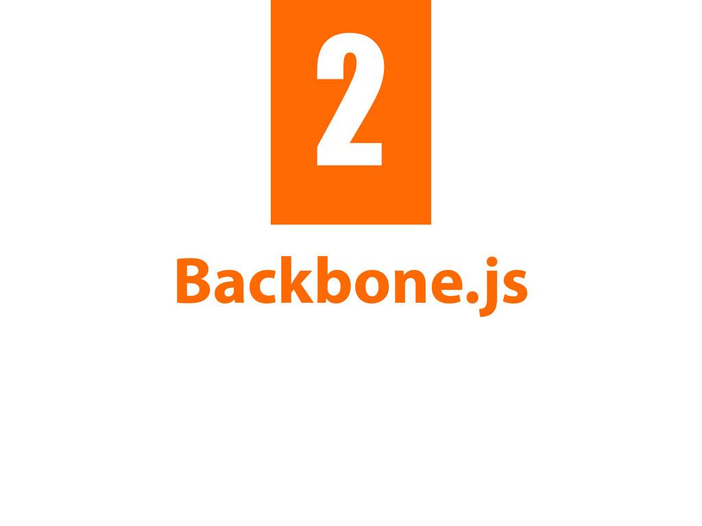 Backbone.js 2