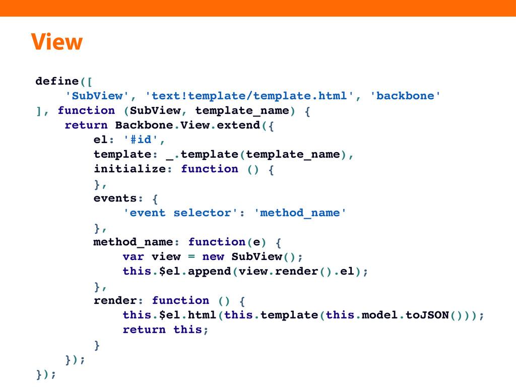 View define([ 'SubView', 'text!template/templat...