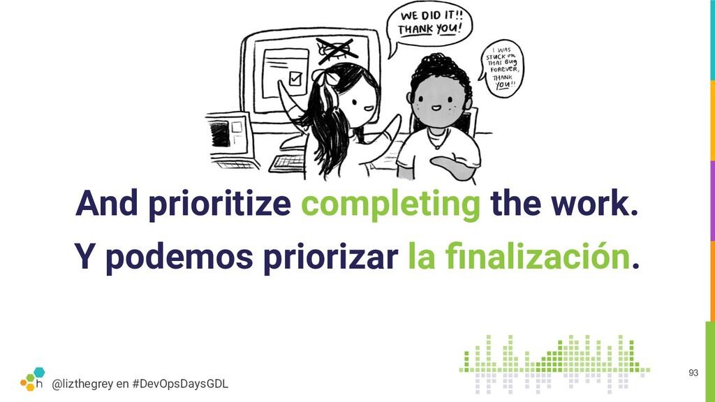 @lizthegrey en #DevOpsDaysGDL And prioritize co...