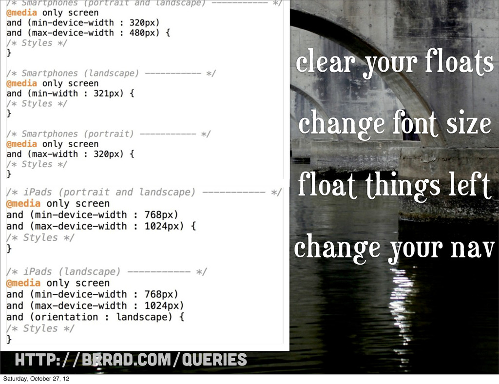 http://brrad.com/queries clear your floats chan...