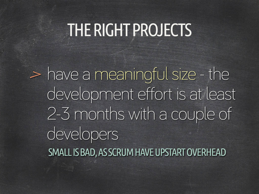 THE RIGHT PROJECTS have a meanin ful size - the...