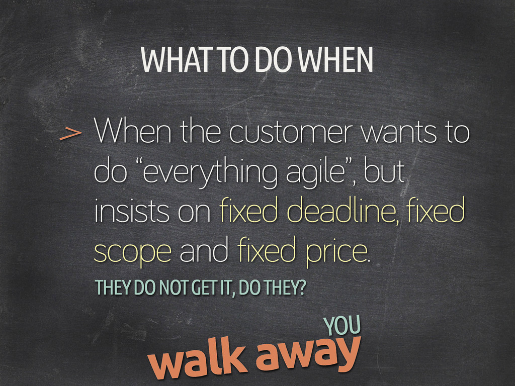 """WHAT TO DO WHEN When the customer wants to do """"..."""